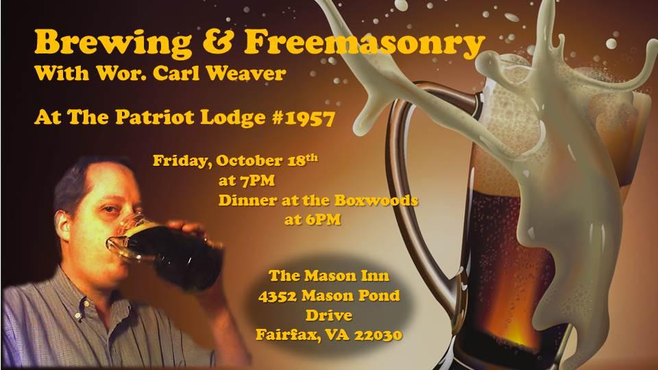 2013-10-18 Brewing and Freemasonry Carl Weaver